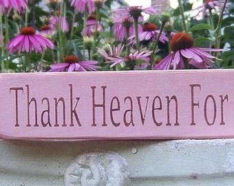 Thank Heaven For Little Boys / Girls Shelf Sitter Sign