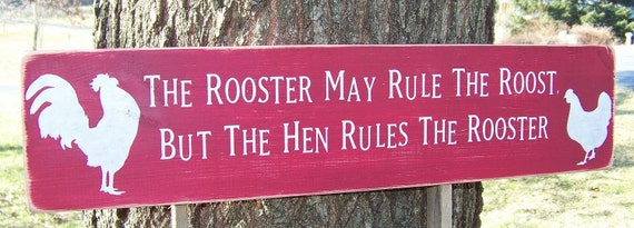 READY TO SHIP The Rooster May Rule The Roost ... Primitive Wood Sign
