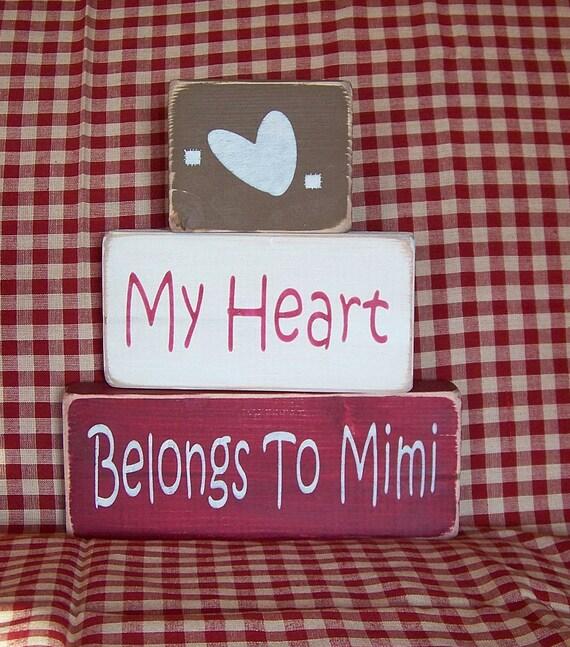 My Heart Belongs To Mimi Wood Block Set Trio