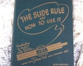 The slide rule and how to use it,,, published 1942 by Wilcox and Follet Co