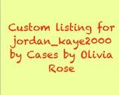 Custom Listing for jordan-kaye2000 from Instagram