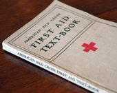 1933 American Red Cross First Aid Text Book // The Text-Book