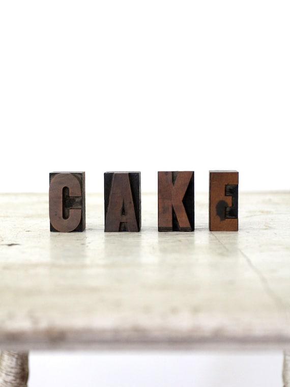Cake / Vintage Wood Letterpress Blocks