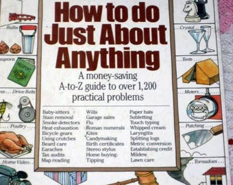 "Vintage book on "" How to do just about anything"""