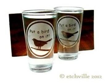 Put A Bird On It Pint Glasses