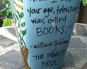 """The Princess Bride """"When I was your age, television was called books"""" William Goldman Literary Quote mug with castle - Hand Painted"""