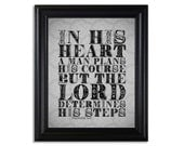 "Proverbs 16:9 Print (8x10) ... Grey & Black Vintage Design ... ""In his heart a man plans his course, but the LORD determines his steps"""