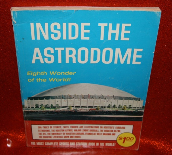1960s 1965 Inside the Astrodome 300 pages Houston TX Texas Great sixties architecture and Design Houston Astros Oilers with seating chart