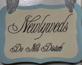 Newlyweds  Do Not Disturb  Sign  Door Hanger  Free Shipping