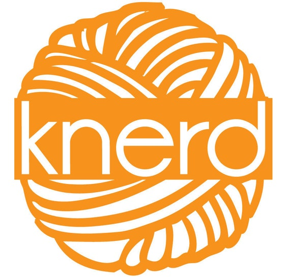 Knitting Knerd, Yarn Knerd, no matter what kind of Knerd you are, it's always good to declare yourself.