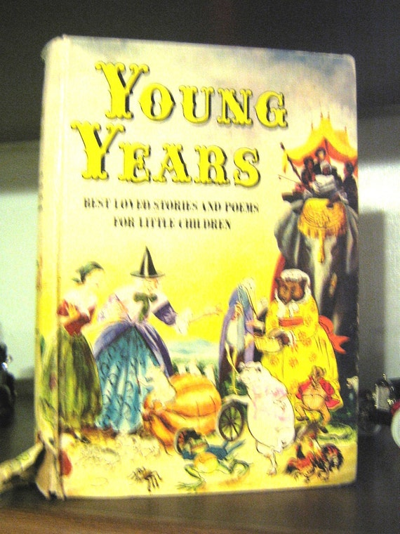 Young Years Vintage Childrens Book of Stories Poems Nursery Rhymes 1965
