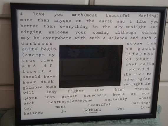 i love you much... by e.e. cummings. 11x14 custom mat for 5x7 photo with frame. Perfect gift.