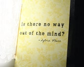 Sylvia Plath Out of the Mind Journal