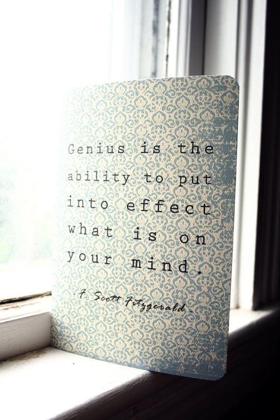 F. Scott Fitzgerald Journal - Genius Quote