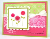 You're On My Mind Flower Card