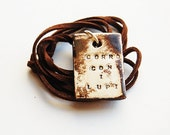 Corro Con I Lupi Necklace - Italian - Hand Stamped Rustic Brown Quote Jewelry