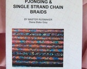 Rag Rug Instructions, Pjonging and the Single Strand Chain Braids Booklet