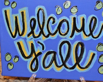 Custom Canvas - Welcome Y'all - Greeting or Entrance Sign