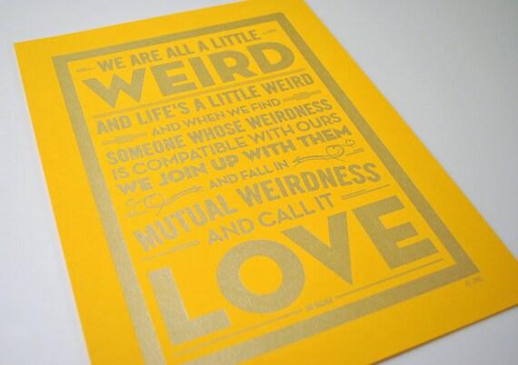 Weird Love - Dr Seuss quote pen drawn poster
