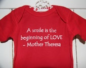A smile is the begining of LOVE - Mother Theresa