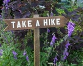 "Hand Painted Sign ""Take A Hike"" Arrow, Trail Sign, Multiple Style and Priced Trail Signs"
