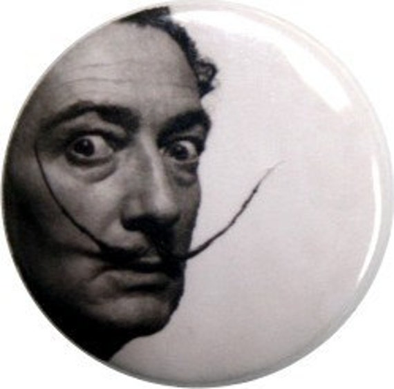 "Salvadore Dali pinback button or fridge magnet - 1"" round Nifty Buttons (#235)"