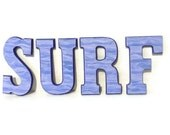 Beach House Decor SURF Letters