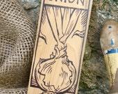 Hand-DRAWN Garden Marker for Onion