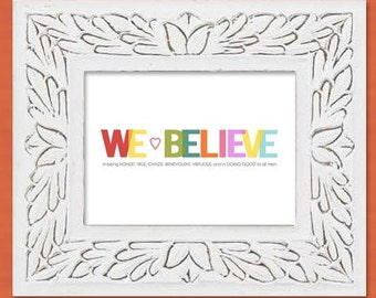 We Believe: 13th Article of Faith digital file for Printing
