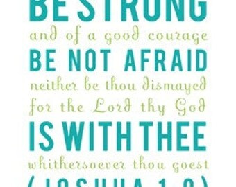 SALE - Joshua 1:9 Girly Print - Be Strong and of Good Courage