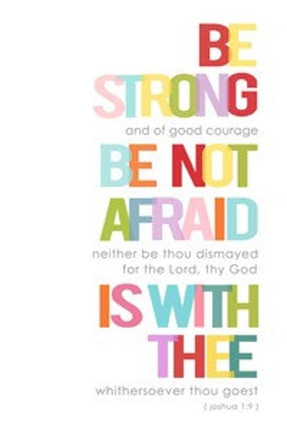SALE - Joshua 1:9 Print - Be Strong and of Good Courage