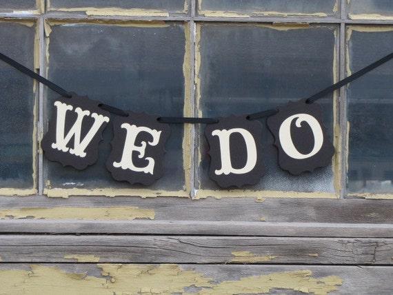 WE DO Wedding Banner