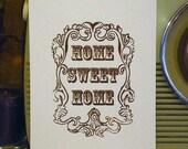 Home Sweet Home - Black Gocco print