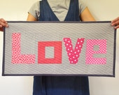 Love art quilt / wall hanging / modern mini quilt / decorative mini quilt / patchwork