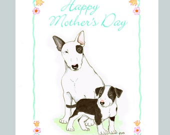 Bull Terrier Happy Mother's Day Card