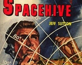Spacehive: by Jeff Sutton - Classic 1960 Ace Books - Vintage Science Fiction - Early Space Travel Novel
