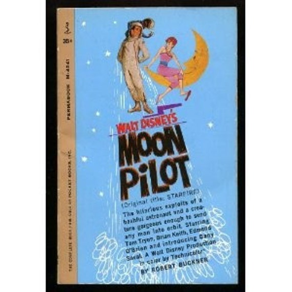 Walt Disney's Moon Pilot - Movie Book - by Robt. Bruckner - 1962 Edition Vintage Paperback