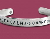 Keep Calm and Carry On - Sterling Silver Affirmation Cuff Bracelet - Five Sixteenths Inch