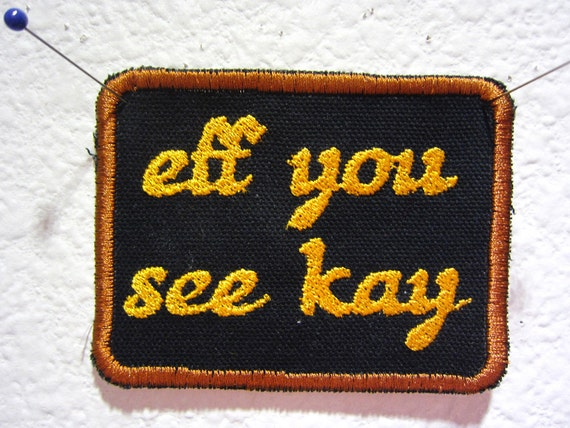 Eff You See Kay - patch ON SALE