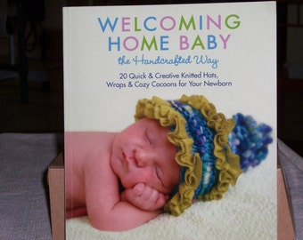 Welcoming Home Baby The Handcrafted Way, Knitting for Baby Patterns, Book