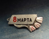 8 March - International Womens Day - Super Rare Pin - USSR Soviet Rare Pin - Badge - Vintage Enamelled Soviet Russian Pin