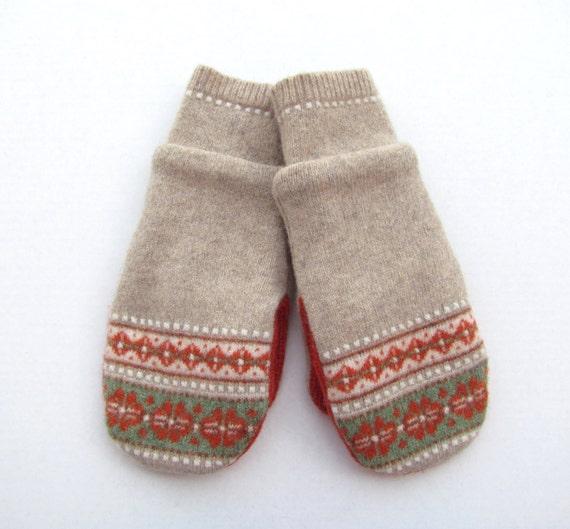 Felted Wool Sweater Mittens Fleece Lined Fair Isle Beige Orange Green and Cream
