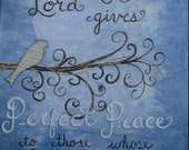 "The Lord gives perfect peace to those whose faith is firm.  Original collage 24""x30"""