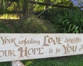 """Let Your unfailing love surround us, Lord... bold Scripture sign for your home (12"""" x 84"""")"""