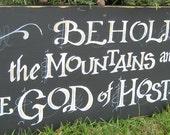 Big, Bold Custom Scripture sign of your favorite verse or hymn
