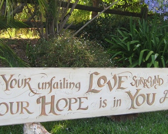 "Let Your unfailing love surround us, Lord... bold Scripture sign for your home (12"" x 84"")"