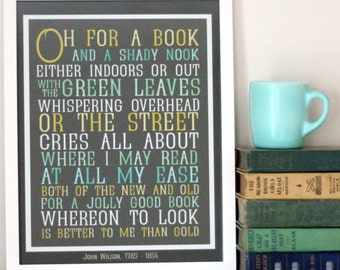 Book Lover Typography Print - Oh For a Book and a Shady Nook - Books and Reading Art - Poetry Print - Free Shipping - Bibliophile Print