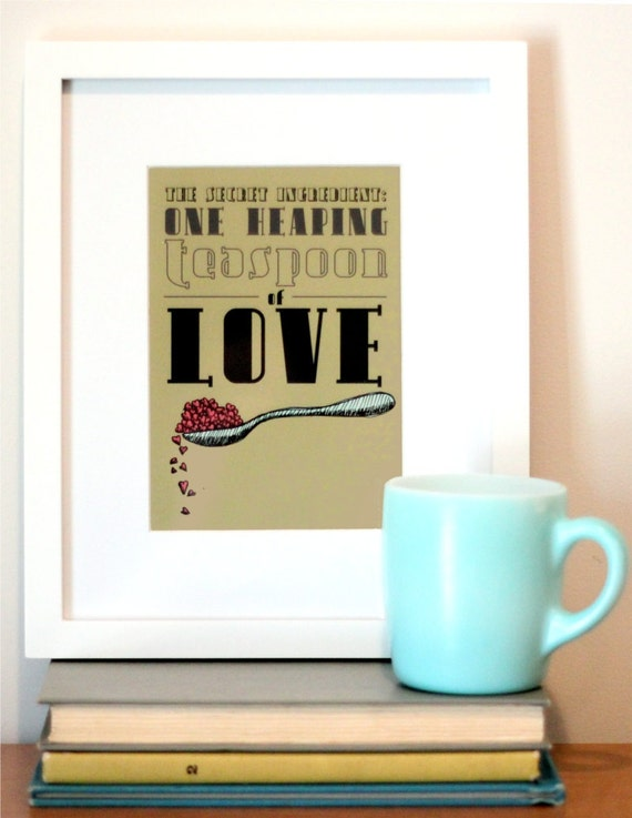 5x7 Art for Kitchen - Typography Art and Modern Illustration Print  - Teaspoon of Love Food Print - Kitchen Decor - Free Shipping