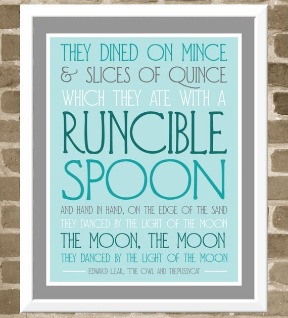 Runcible Spoon Quote Typography Print - 11x14 Aqua Kitchen Art - Modern Blue and Gray Print - Edward Lear Owl and the Pussycat Poem Quote