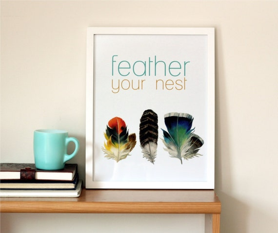 Feather Your Nest Typography Print - Art Print - Cozy Home Print - Vintage Bird Feathers Art - Simple and Minimalist - Modern Home Decor